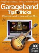 GarageBand Tips  amp  Tricks