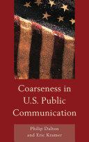 Coarseness in U S  Public Communication