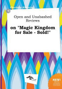 Open and Unabashed Reviews on Magic Kingdom for Sale   Sold