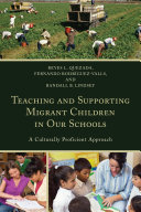 Teaching and Supporting Migrant Children in Our Schools: A ...