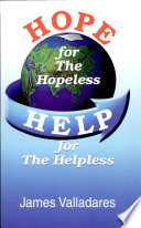 Hope For The Hopeless Help For The Helpless