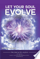 Let Your Soul Evolve Spiritual Growth For The New Millennium Second Edition Book