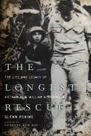 The Longest Rescue: The Life and Legacy of Vietnam POW ...