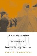 Pdf Early Muslim Tradition of Dream Interpretation, The