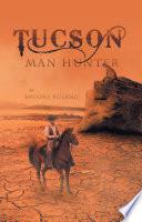Tucson   Man Hunter
