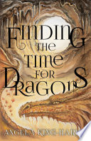 Finding the Time for Dragons