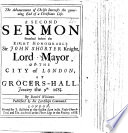 The Advancement Of Christs Interests The Governing End Of A Christians Life A Second Sermon On Phil I 21 Preached Before The Lord Mayor Etc