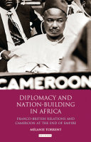 Diplomacy and Nation Building in Africa