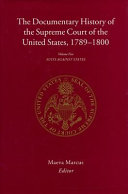The Documentary History of the Supreme Court of the United States, 1789-1800: Suits against states
