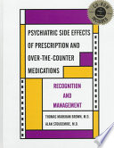 Psychiatric Side Effects of Prescription and Over the counter Medications Book
