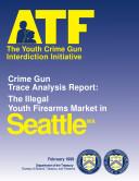 Youth Crime Gun Interdiction Initiative  Seattle  WA