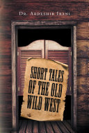 Short Tales of the Old Wild West