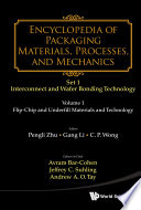 Encyclopedia Of Packaging Materials Processes And Mechanics Set 1 Interconnect And Wafer Bonding Technology