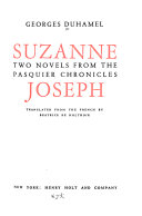 Suzanne  Joseph  Two Novels from the Pasquier Chronicles