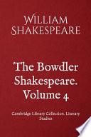 The Bowdler Shakespeare. Volume 4