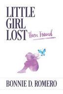 Little Girl Lost Then Found