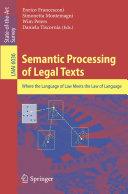 Semantic Processing of Legal Texts