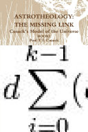 Astrotheology The Missing Link Cusack S Model Of The Universe Book 1