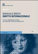 Diritto internazionale. Tutto il programma d'esame con domande e risposte commentate