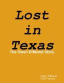 Lost in Texas: The Owen D'Monet Story Pdf/ePub eBook