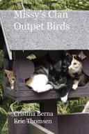 Missy s Clan   Outpet Birds