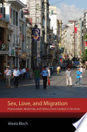 Sex  Love  and Migration Book PDF