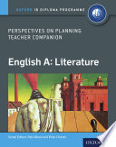 Oxford IB Diploma Programme  English A  Literature  Perspectives on Planning Teacher Companion Book