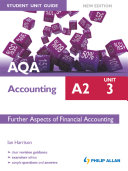 AQA Accounting A2 Student Unit Guide: Unit 3 New Edition eBook ePub Further Aspects of Financial Accounting