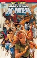 Pdf Age of X-Man: The Marvelous X-Men