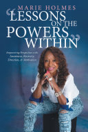 Lessons on the Powers Within