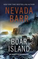 Boar Island  Anna Pigeon Mysteries  Book 19