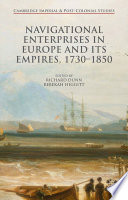 Navigational Enterprises in Europe and its Empires  1730   1850