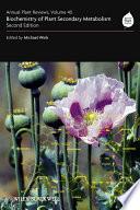 Annual Plant Reviews  Biochemistry of Plant Secondary Metabolism