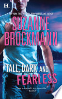 Tall, Dark and Fearless: Frisco's Kid (Tall, Dark and Dangerous, Book 3) / Everyday, Average Jones (Tall, Dark and Dangerous, Book 4)