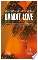 Read Online Bandit Love Epub