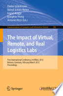 The Impact of Virtual  Remote and Real Logistics Labs