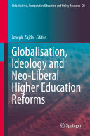 Globalisation  Ideology and Neo Liberal Higher Education Reforms