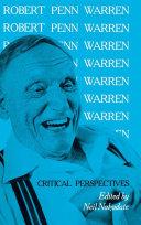 Robert Penn Warren: Critical Perspectives