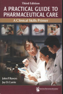 A Practical Guide to Pharmaceutical Care Book