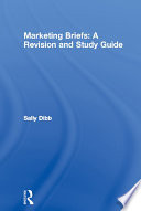 Marketing Briefs: A Revision and Study Guide