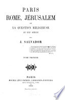 Paris, Rome, Jérusalem ou la question religieuse au XIXe siècle