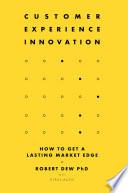 Customer Experience Innovation Book