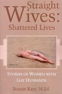 Straight Wives, Shattered Lives