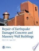 Repair of Earthquake Damaged Concrete and Masonry Wall Buildings