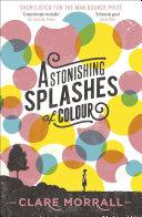Pdf Astonishing Splashes of Colour