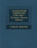 Charleston Furniture 1700 1825 Primary Source Edition