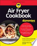 Air Fryer Cookbook For Dummies Book PDF
