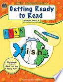 Getting Ready To Read Grades Prek K
