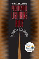 Presidential Lightning Rods