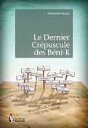 Pdf Le Dernier Crépuscule des Béni-K Telecharger